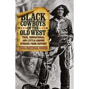 Black Cowboys of the Old West - eBook