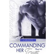 Commanding Her Trust - eBook