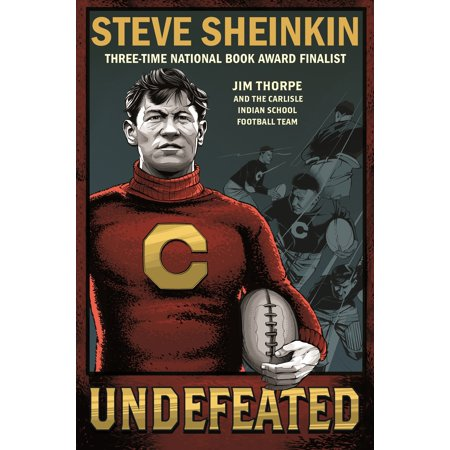 Undefeated: Jim Thorpe and the Carlisle Indian School Football
