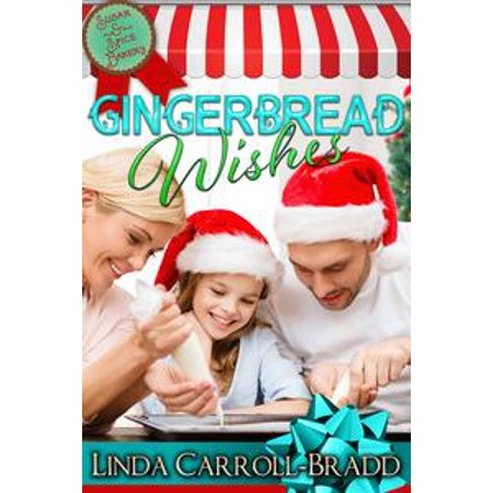 Gingerbread Wishes - eBook