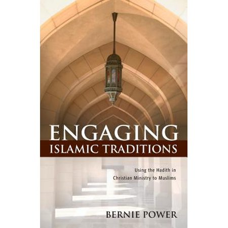 Engaging Islamic Traditions : Using the Hadith in Christian Ministry to Muslims](Halloween A Christian Tradition)