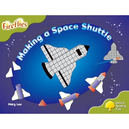 Oxford Reading Tree : Level 7: Fireflies: Making a Space Rocket - Space Fireflies