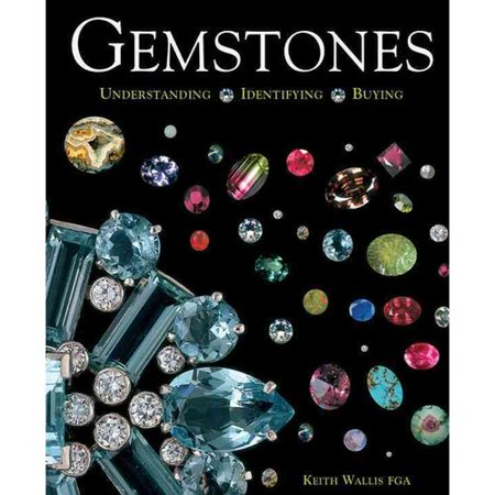 Gemstones  Understanding  Identifying  Buying