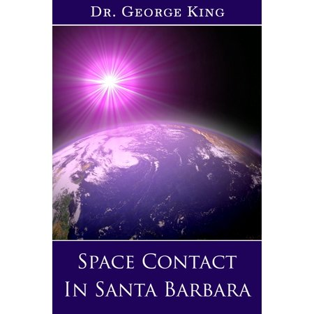 Space Contact in Santa Barbara - eBook