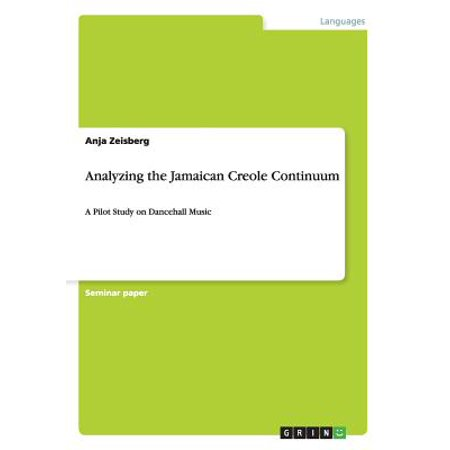 Analyzing the Jamaican Creole Continuum