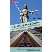 Rethinking Drug Courts: International Experiences of a US Policy Export - eBook