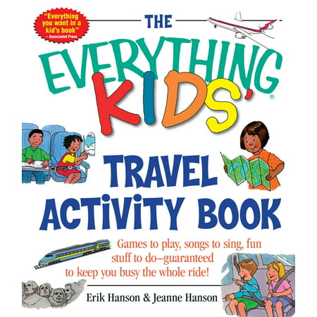 The Everything Kids' Travel Activity Book : Games to Play, Songs to Sing, Fun Stuff to Do -  Guaranteed to Keep You Busy the Whole - The History Of Halloween Activity