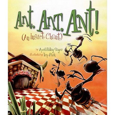 Ant Ant Ant : An Insect Chant (Is A Insect An Animal)