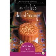Aunty Lee's Chilled Revenge : A Singaporean Mystery