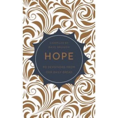 Hope  90 Devotionals From Our Daily Bread