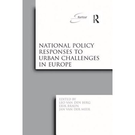 National Policy Responses to Urban Challenges in Europe - (Urban Sprawl Causes Consequences & Policy Responses)