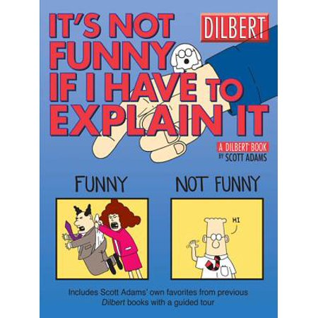 It's Not Funny If I Have to Explain It: A Dilbert Treasury - eBook - Dilbert Halloween Comic