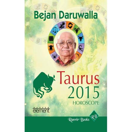 Your Complete Forecast 2015 Horoscope - Taurus - (Taurus Horoscope 2015 By Date Of Birth)