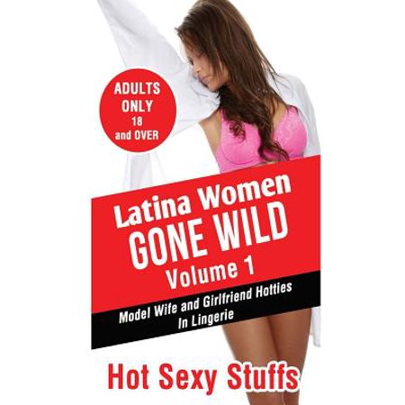 latina gone wild