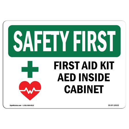 Osha Safety First Sign First Aid Kit Aed Inside Cabinet With