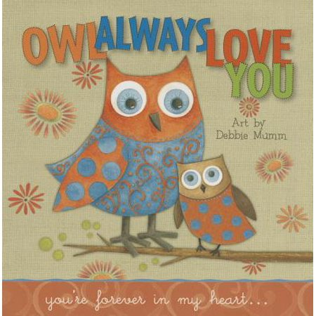 Owl Always Love You : You're Forever in My Heart... - Owl Always Love You
