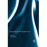 East Asia and the Global Crisis - eBook