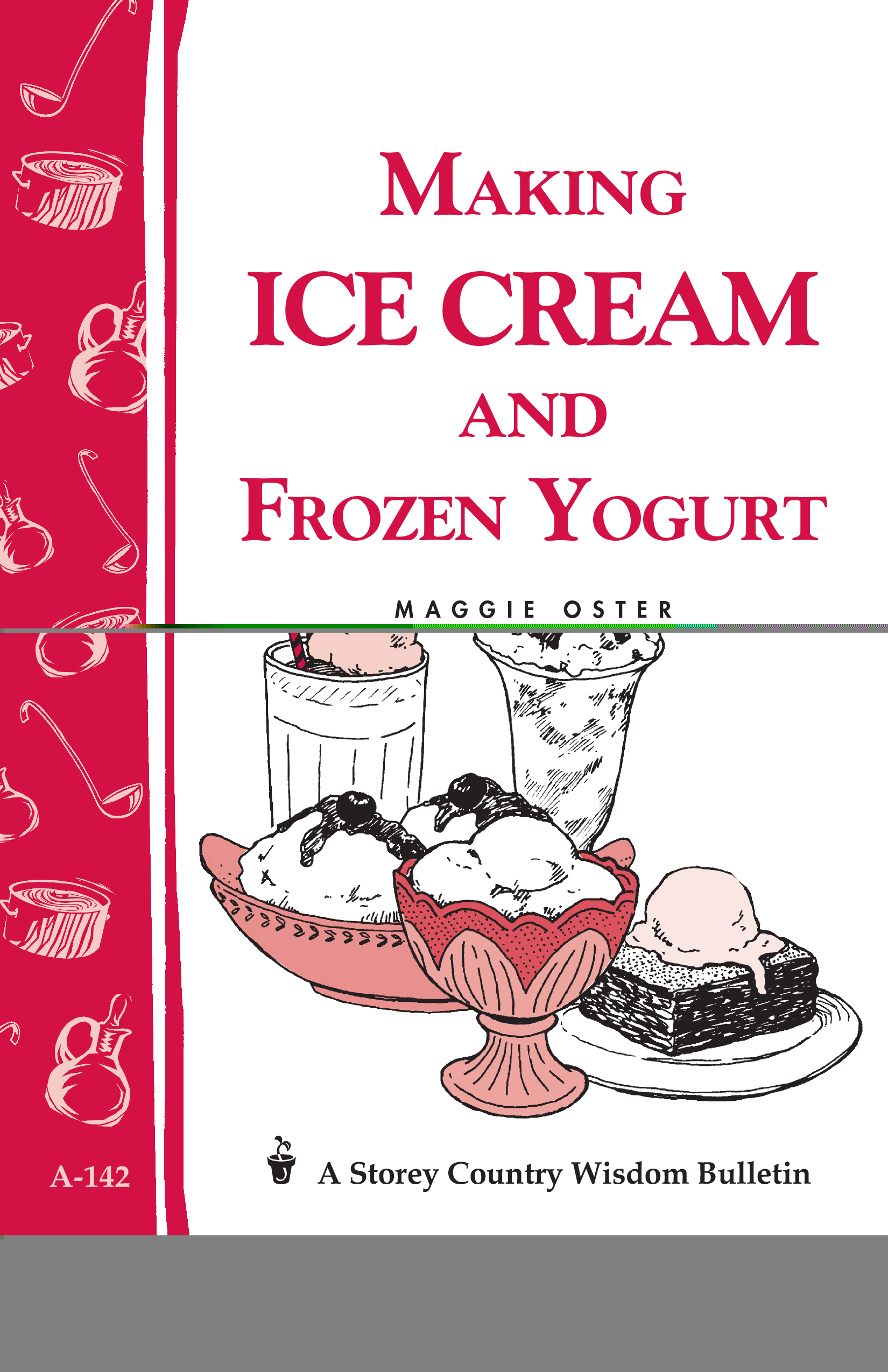 Making Ice Cream and Frozen Yogurt - Paperback
