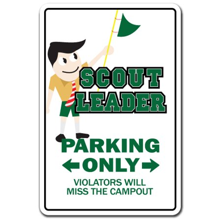 SCOUT LEADER Aluminum Sign boy girl brownie cub eagle troop pack meeting | Indoor/Outdoor | 14