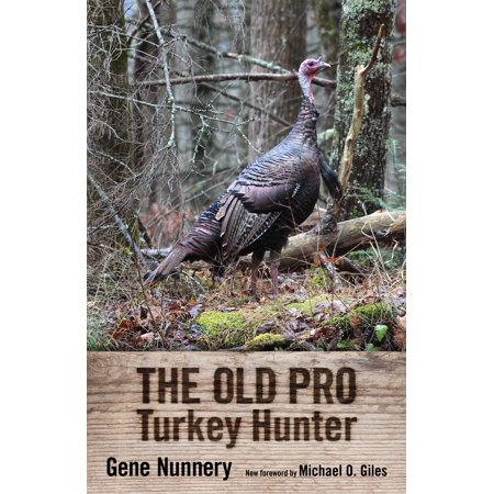 The Old Pro Turkey Hunter ()