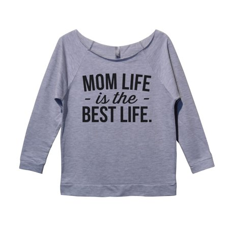 "Womens Raw Edge - Mom Sweat Shirt 3/4 Sleeve ""Mom Life Is The Best Life"" Style Dolman Shirt - Funny Threadz X-Large, Heather"