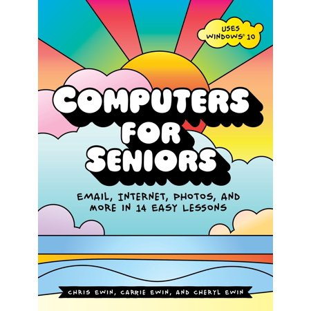 Computers for Seniors : Email, Internet, Photos, and More in 14 Easy (Best Email For Seniors)