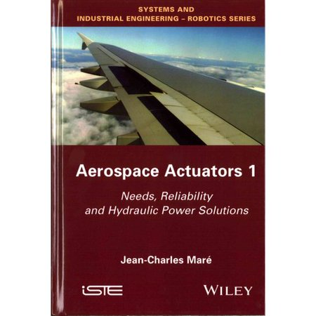 Aerospace Actuators  Needs  Reliability And Hydraulic Power Solutions