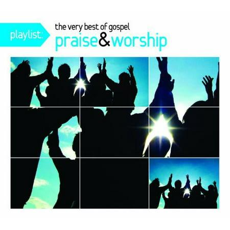 Playlist: The Very Best Of Gospel Praise & Worship (Remastered)