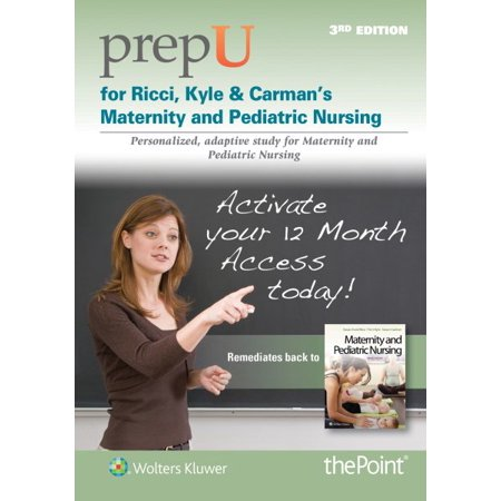 Prepu For Ricci  Kyle    Carmans Maternity And Pediatric Nursing    12 Month Access Card  Stand Alone Edition