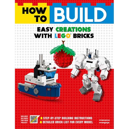 How to Build Easy Creations with LEGO Bricks (Lego Easy Read Books)