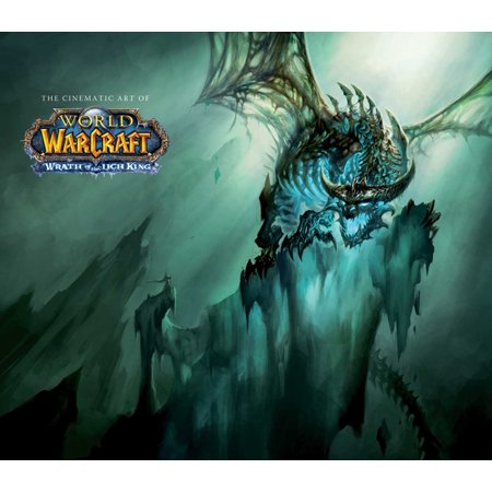 The Cinematic Art of World of Warcraft : Wrath of the Lich (Wow Wrath Of The Lich King Review)