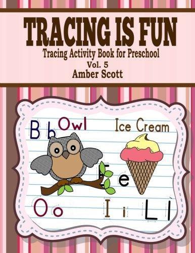 Tracing Is Fun ( Tracing Activity Book for Preschool ) Vol. 5 by