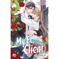 My Ex, Client Chapter 32 - eBook
