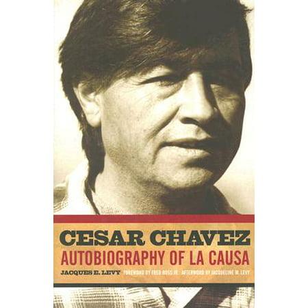 Cesar Chavez : Autobiography of La Causa (Julio Cesar Chavez Jr Vs Canelo Alvarez)