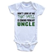 Don't Look At Me That Smell Is Coming From My Uncle Onesie - Funny Baby Bodysuit