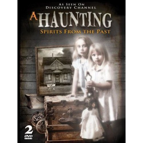 A Haunting: Spirits From The Past
