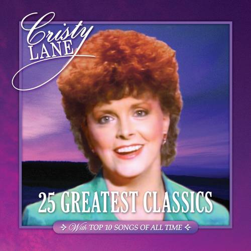 Christy Lane: 25 Greatest Classics