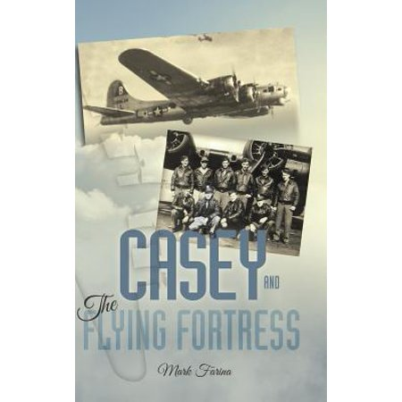 - Casey & the Flying Fortress : The True Story of a World War II Bomber Pilot and the Crew.