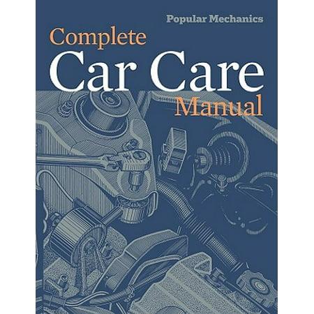 Popular Mechanics Complete Car Care Manual (Intermediate Mechanics Of Materials Vable Solutions Manual)