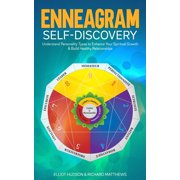 Enneagram Self-Discovery: Understand Personality Types to Enhance Your Spiritual Growth & Build Healthy Relationships - eBook