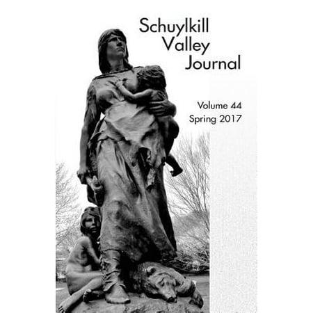 Schuylkill Valley Journal, Volume 44, Spring 2017 (Spring Preserve Halloween 2017)