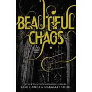 Beautiful Creatures: Beautiful Chaos (Series #03) (Hardcover)