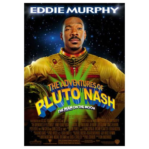The Adventures of Pluto Nash (2001)
