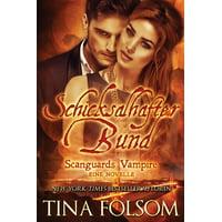 Scanguards Vampire: Schicksalhafter Bund (Mit Bonus Novelle: Brennender Wunsch) (Paperback)