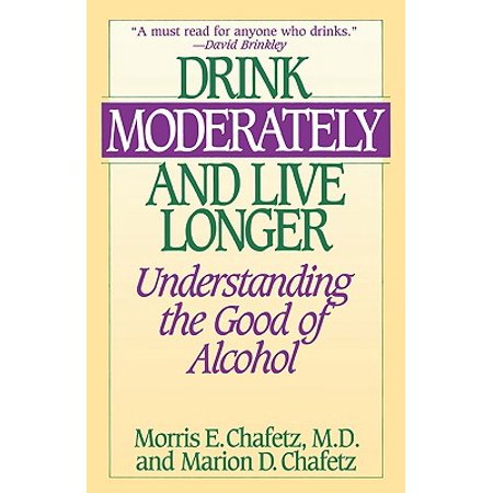 Drink Moderately and Live Longer : Understanding the Good of Alcohol - Good Halloween Drinks Alcohol
