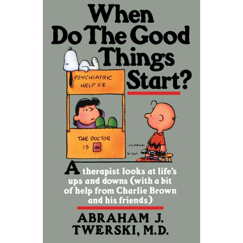 When Do the Good Things Start