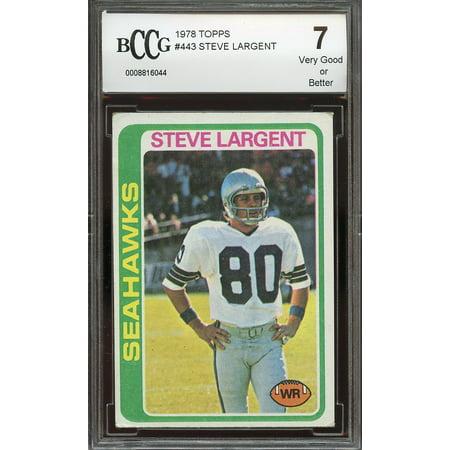 (1978 topps #443 STEVE LARGENT seattle seahawks BGS BCCG 7)