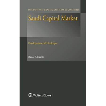 Saudi Capital Market  Development And Challenges