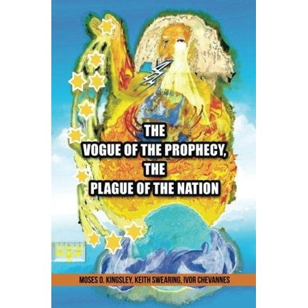 The Vogue of the Prophecy, the Plague of the Nation - image 1 of 1