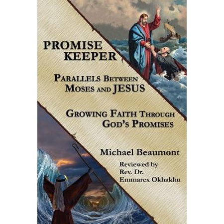 Promise Keeper : Parallels Between Moses and